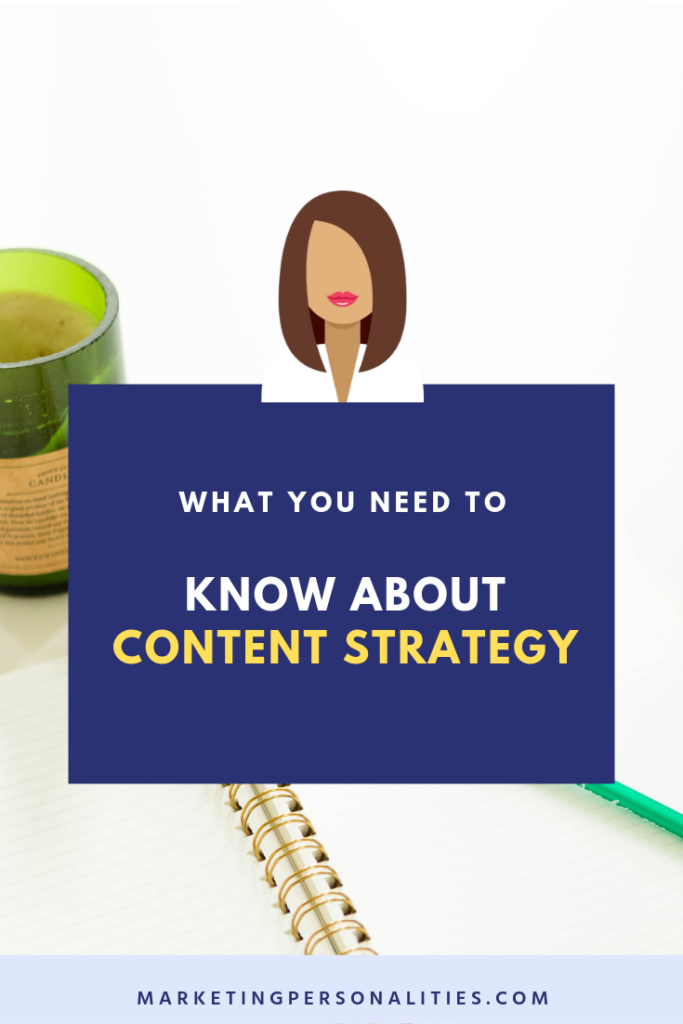 What You Need to Know About Content Strategy, Blog Post by Brit Kolo of MarketingPersonalities.com