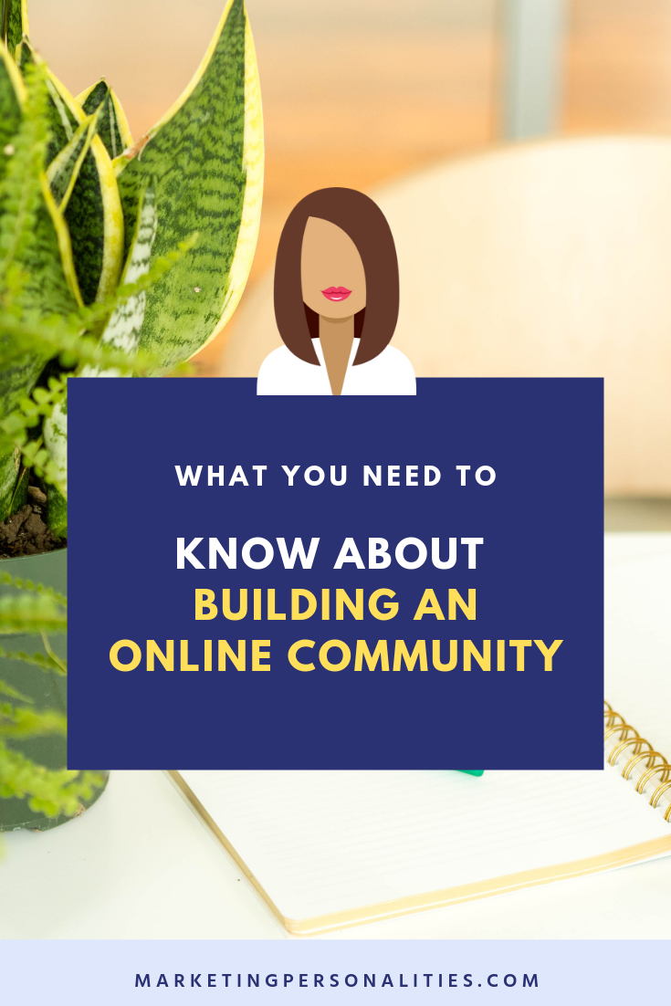 What you need to know about building an online community blog post from MarketingPersonalities.com, ENTP INFP ENFJ ENFP ISFJ ESTJ ESFJ ISFP