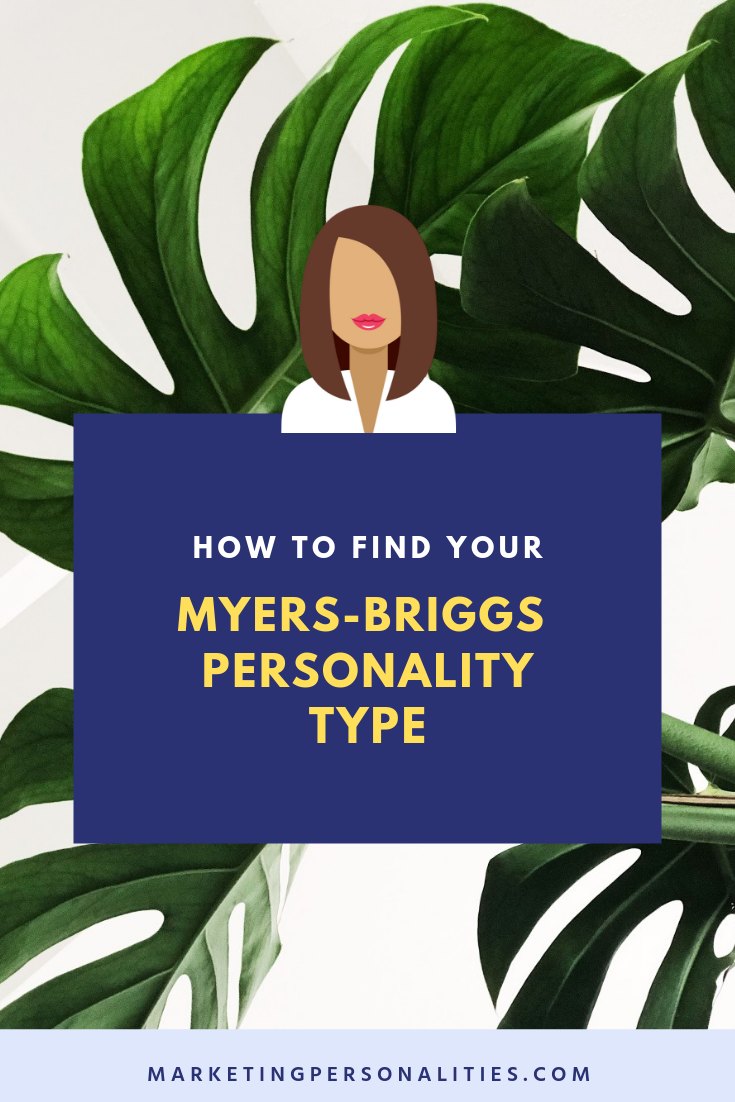 How to find your Myers-Briggs personality type, MarketingPersonalities.com What's your marketing personality type?