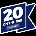 twenty on the rise nominee