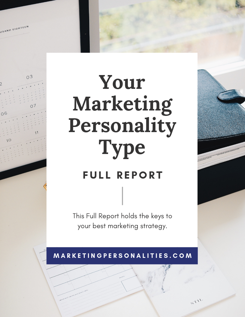 Your Marketing Personality Type Full Report from Marketing Personalities