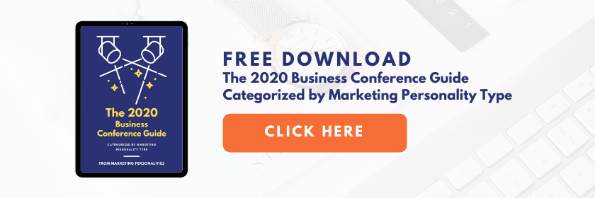 FREE DOWNLOAD the 2020 Business Conference Guide Categorized by Marketing Personality Type by Marketing Personalities